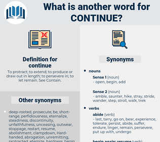 continue, synonym continue, another word for continue, words like continue, thesaurus continue