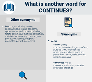 continues, synonym continues, another word for continues, words like continues, thesaurus continues