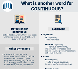 continuous, synonym continuous, another word for continuous, words like continuous, thesaurus continuous