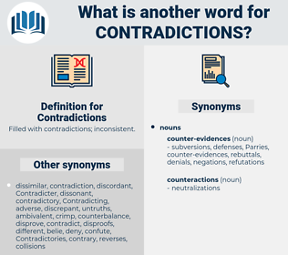 Contradictions, synonym Contradictions, another word for Contradictions, words like Contradictions, thesaurus Contradictions