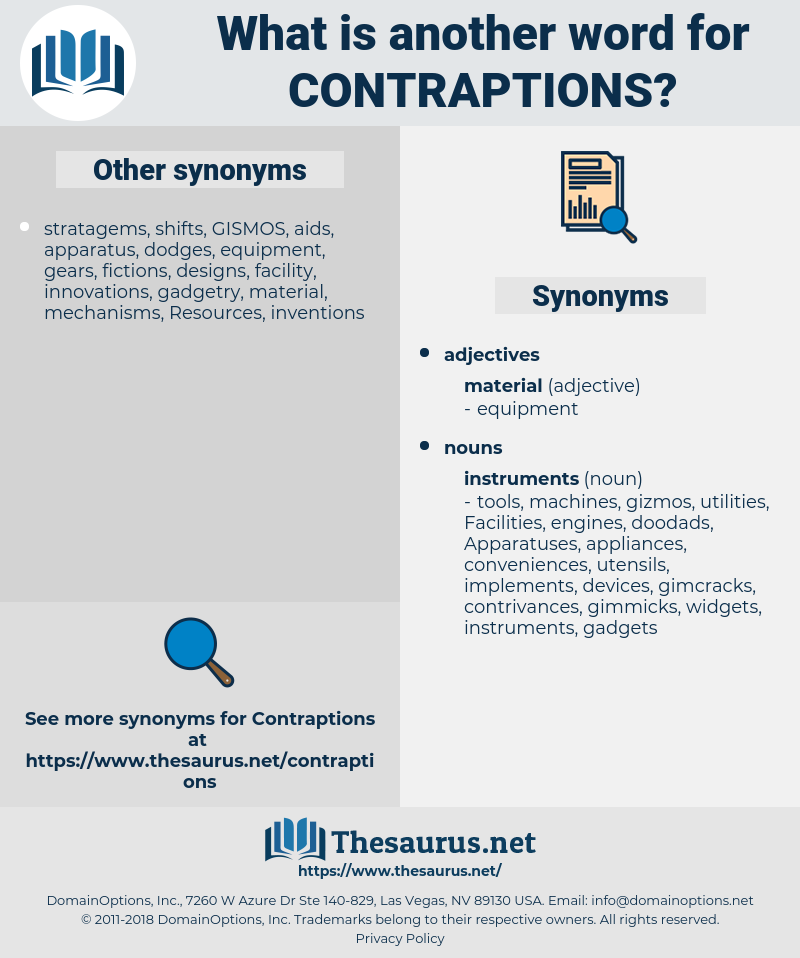 contraptions, synonym contraptions, another word for contraptions, words like contraptions, thesaurus contraptions