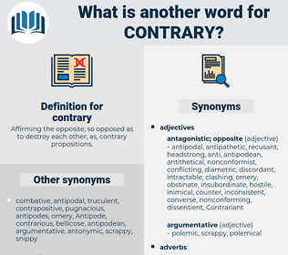 contrary, synonym contrary, another word for contrary, words like contrary, thesaurus contrary