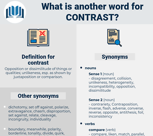 contrast, synonym contrast, another word for contrast, words like contrast, thesaurus contrast
