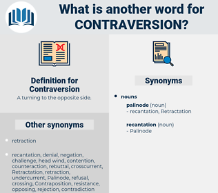 Contraversion, synonym Contraversion, another word for Contraversion, words like Contraversion, thesaurus Contraversion