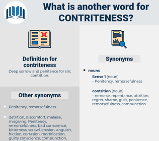 contriteness, synonym contriteness, another word for contriteness, words like contriteness, thesaurus contriteness