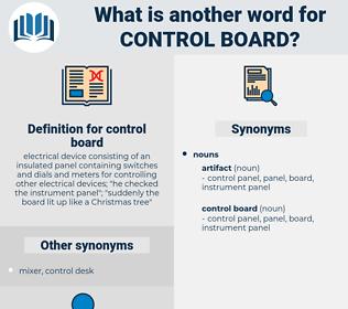 control board, synonym control board, another word for control board, words like control board, thesaurus control board