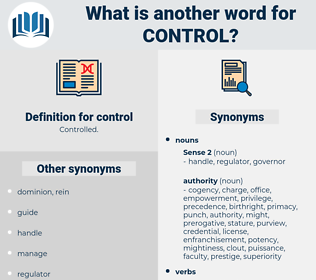 control, synonym control, another word for control, words like control, thesaurus control