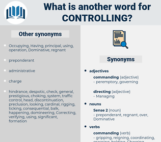 controlling, synonym controlling, another word for controlling, words like controlling, thesaurus controlling