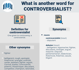 controversialist, synonym controversialist, another word for controversialist, words like controversialist, thesaurus controversialist