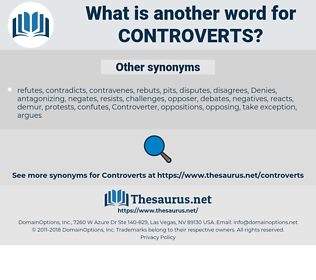controverts, synonym controverts, another word for controverts, words like controverts, thesaurus controverts