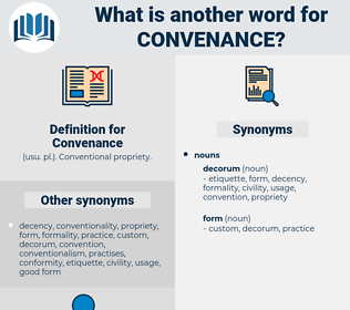 Convenance, synonym Convenance, another word for Convenance, words like Convenance, thesaurus Convenance