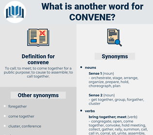 convene, synonym convene, another word for convene, words like convene, thesaurus convene