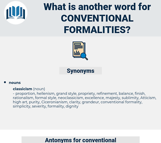 conventional formalities, synonym conventional formalities, another word for conventional formalities, words like conventional formalities, thesaurus conventional formalities