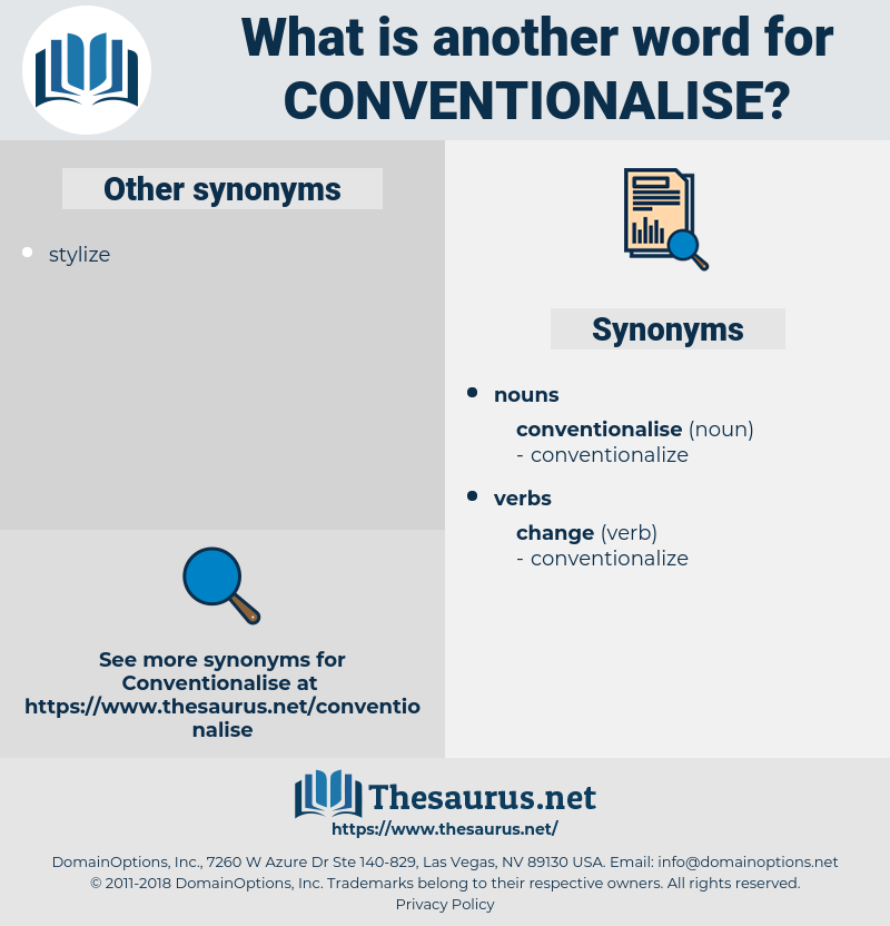 conventionalise, synonym conventionalise, another word for conventionalise, words like conventionalise, thesaurus conventionalise