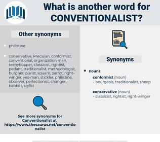 Conventionalist, synonym Conventionalist, another word for Conventionalist, words like Conventionalist, thesaurus Conventionalist