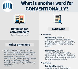 conventionally, synonym conventionally, another word for conventionally, words like conventionally, thesaurus conventionally