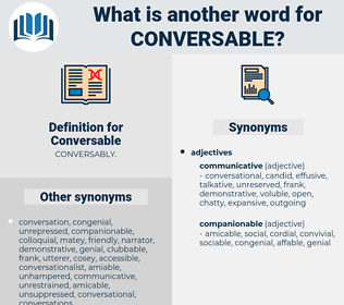 Conversable, synonym Conversable, another word for Conversable, words like Conversable, thesaurus Conversable