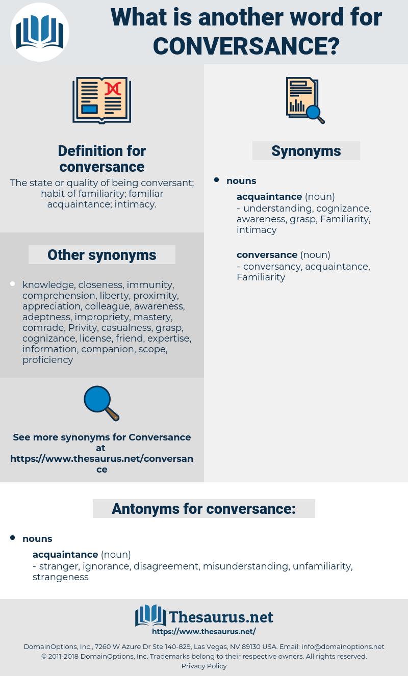 conversance, synonym conversance, another word for conversance, words like conversance, thesaurus conversance