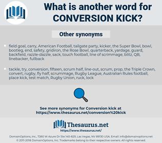 conversion kick, synonym conversion kick, another word for conversion kick, words like conversion kick, thesaurus conversion kick