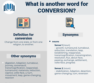 conversion, synonym conversion, another word for conversion, words like conversion, thesaurus conversion