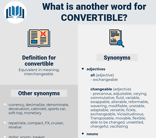 convertible, synonym convertible, another word for convertible, words like convertible, thesaurus convertible
