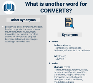 converts, synonym converts, another word for converts, words like converts, thesaurus converts