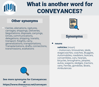 conveyances, synonym conveyances, another word for conveyances, words like conveyances, thesaurus conveyances