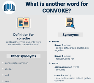 convoke, synonym convoke, another word for convoke, words like convoke, thesaurus convoke