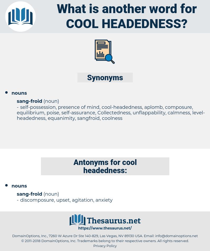 cool-headedness, synonym cool-headedness, another word for cool-headedness, words like cool-headedness, thesaurus cool-headedness