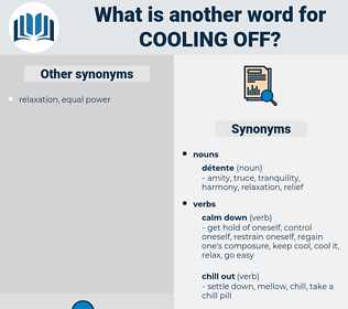 cooling off, synonym cooling off, another word for cooling off, words like cooling off, thesaurus cooling off