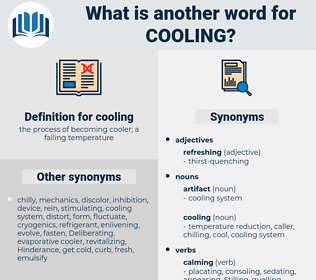 cooling, synonym cooling, another word for cooling, words like cooling, thesaurus cooling