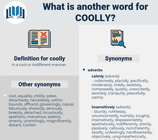 coolly, synonym coolly, another word for coolly, words like coolly, thesaurus coolly