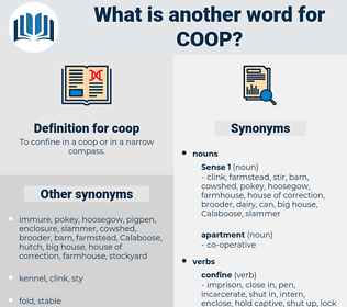 coop, synonym coop, another word for coop, words like coop, thesaurus coop