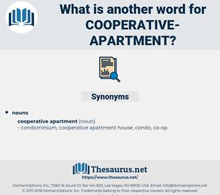 cooperative apartment, synonym cooperative apartment, another word for cooperative apartment, words like cooperative apartment, thesaurus cooperative apartment