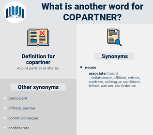 copartner, synonym copartner, another word for copartner, words like copartner, thesaurus copartner