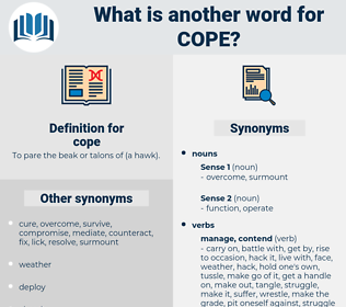 cope, synonym cope, another word for cope, words like cope, thesaurus cope