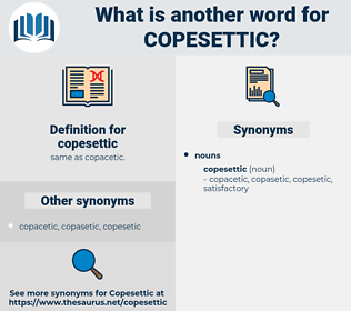 copesettic, synonym copesettic, another word for copesettic, words like copesettic, thesaurus copesettic