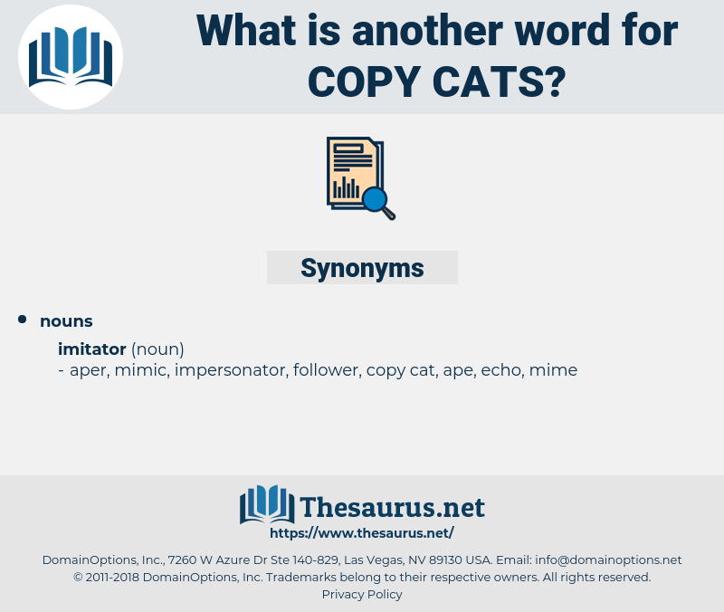 copy cats, synonym copy cats, another word for copy cats, words like copy cats, thesaurus copy cats