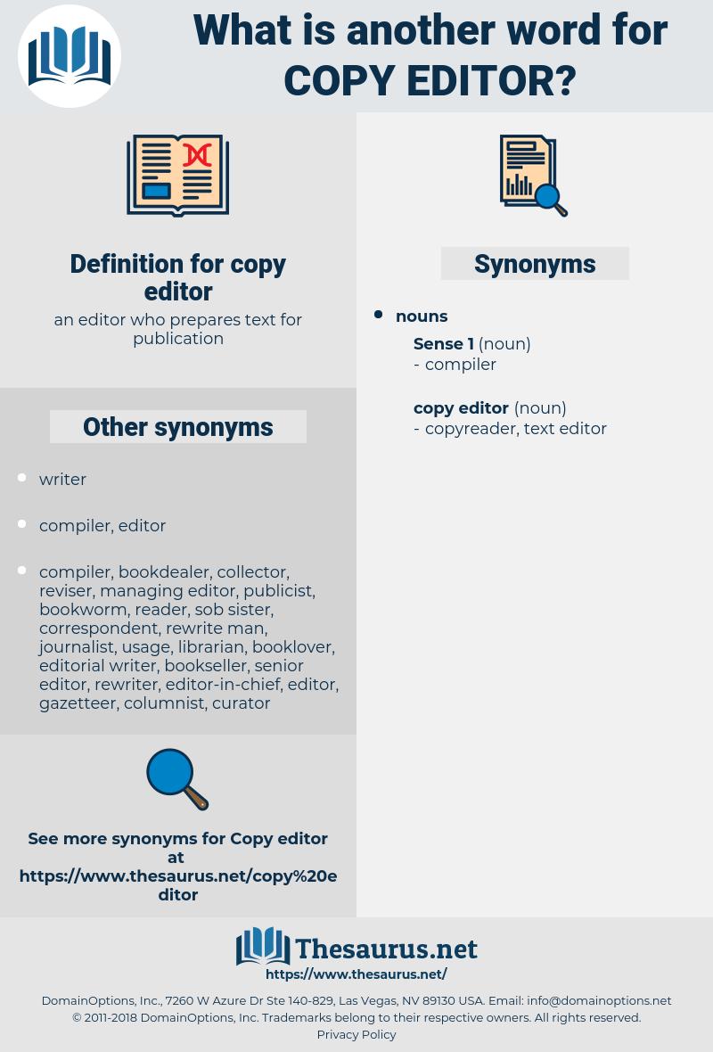 copy editor, synonym copy editor, another word for copy editor, words like copy editor, thesaurus copy editor