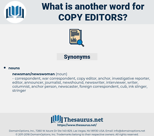 copy editors, synonym copy editors, another word for copy editors, words like copy editors, thesaurus copy editors