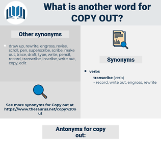 copy out, synonym copy out, another word for copy out, words like copy out, thesaurus copy out