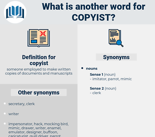 copyist, synonym copyist, another word for copyist, words like copyist, thesaurus copyist