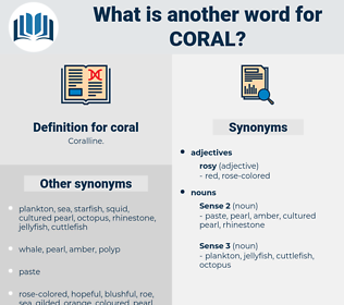 coral, synonym coral, another word for coral, words like coral, thesaurus coral