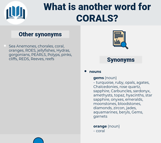 Corals, synonym Corals, another word for Corals, words like Corals, thesaurus Corals