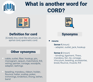 cord, synonym cord, another word for cord, words like cord, thesaurus cord
