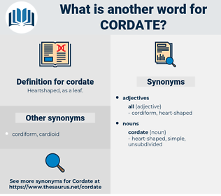 cordate, synonym cordate, another word for cordate, words like cordate, thesaurus cordate