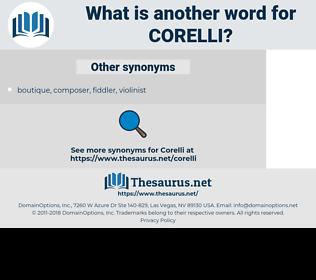 corelli, synonym corelli, another word for corelli, words like corelli, thesaurus corelli