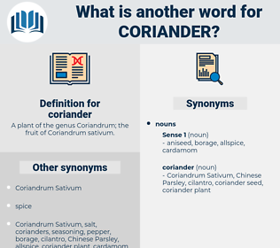 coriander, synonym coriander, another word for coriander, words like coriander, thesaurus coriander