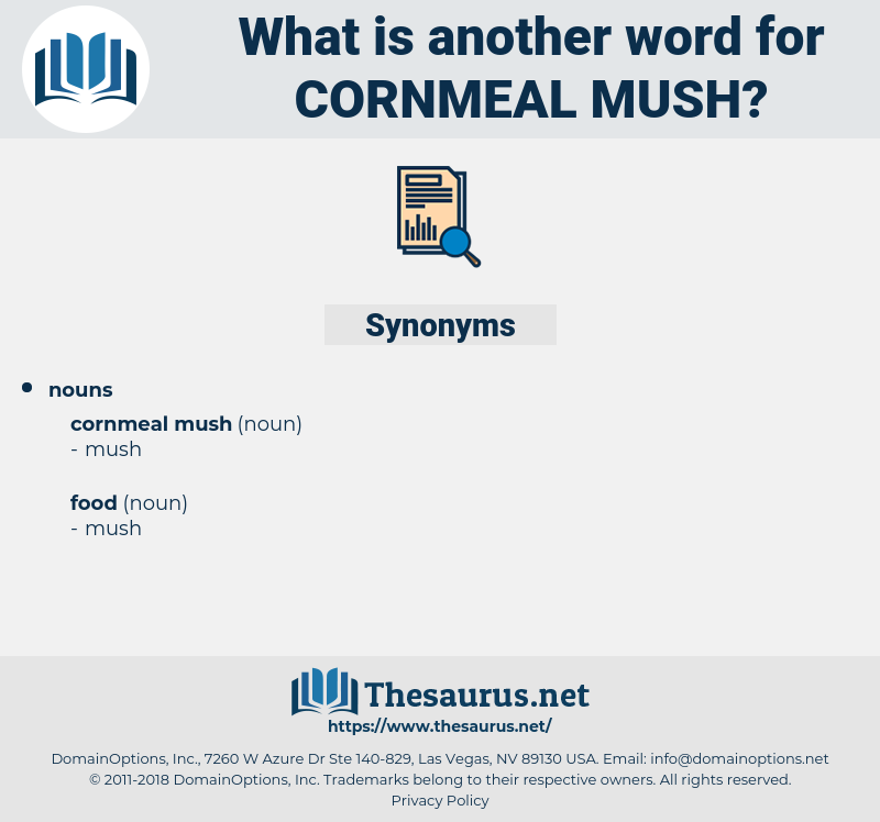 cornmeal mush, synonym cornmeal mush, another word for cornmeal mush, words like cornmeal mush, thesaurus cornmeal mush
