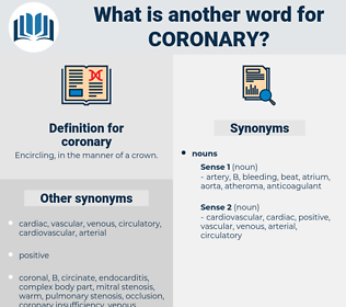 coronary, synonym coronary, another word for coronary, words like coronary, thesaurus coronary
